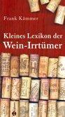 Kleines Lexikon der Wein-Irrtümer (Mängelexemplar)