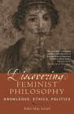 Discovering Feminist Philosophy (eBook, ePUB)
