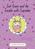Just Grace and the Trouble with Cupcakes (eBook, ePUB)