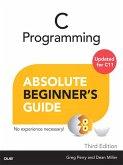 C Programming Absolute Beginner's Guide (eBook, PDF)