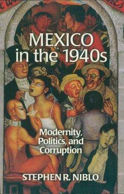 Mexico in the 1940s (eBook, ePUB) - Niblo, Stephen R.