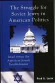 The Struggle for Soviet Jewry in American Politics (eBook, ePUB)