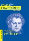Der Talisman von Johann Nestroy. Textanalyse und Interpretation. (eBook, PDF)