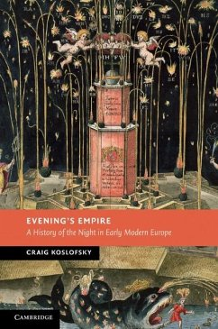 Evening's Empire (eBook, ePUB) - Koslofsky, Craig