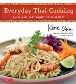 Everyday Thai Cooking (eBook, ePUB)