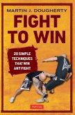 Fight to Win (eBook, ePUB)