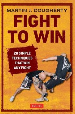 Fight to Win (eBook, ePUB) - Dougherty, Martin