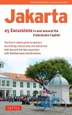 Jakarta: 25 Excursions in and around the Indonesian Capital (eBook, ePUB)