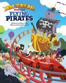 Baltazar and the Flying Pirates (eBook, PDF)