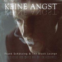 Keine Angst (MP3-Download) - Schätzing, Frank; Lounge, The Black