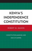 Kenya's Independence Constitution (eBook, ePUB)