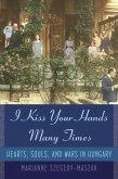 I Kiss Your Hands Many Times (eBook, ePUB)