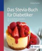 Das Stevia-Buch für Diabetiker (eBook, ePUB)