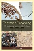 Fantastic Dreaming (eBook, ePUB)