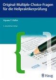 Original-Multiple-Choice-Fragen für die Heilpraktikerprüfung (eBook, PDF)