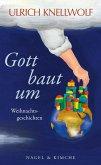 Gott baut um (eBook, ePUB)