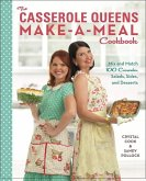 The Casserole Queens Make-a-Meal Cookbook (eBook, ePUB)