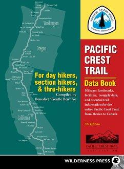 Pacific Crest Trail Data Book (eBook, ePUB) - Go, Benedict