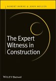 The Expert Witness in Construction (eBook, ePUB)