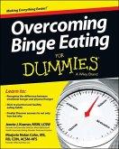 Overcoming Binge Eating For Dummies (eBook, ePUB)