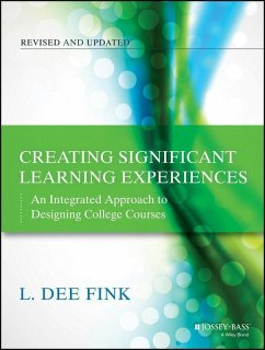 Creating Significant Learning Experiences (eBook, PDF) - Fink, L. Dee