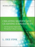 Creating Significant Learning Experiences (eBook, ePUB)