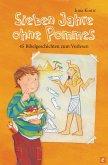 Sieben Jahre ohne Pommes (eBook, ePUB)