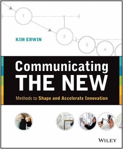 Communicating The New (eBook, ePUB) - Erwin, Kim