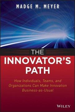 The Innovator's Path (eBook, PDF) - Meyer, Madge M.