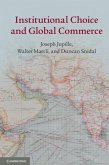Institutional Choice and Global Commerce (eBook, PDF)