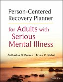 Person-Centered Recovery Planner for Adults with Serious Mental Illness (eBook, PDF)