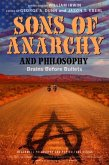 Sons of Anarchy and Philosophy (eBook, ePUB)