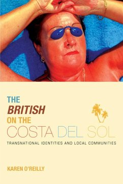 The British on The Costa Del Sol (eBook, PDF) - O'Reilly, Karen
