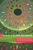 Shopping, Place and Identity (eBook, ePUB)