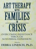 Art Therapy With Families In Crisis (eBook, PDF)