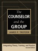 The Counselor and the Group, fourth edition (eBook, ePUB)