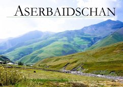 Aserbaidschan - Ein Bildband