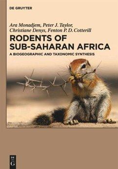 Rodents of Sub-Saharan Africa - Monadjem, Ara; Taylor, Peter J.; Denys, Christiane