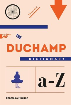 The Duchamp Dictionary - Girst, Thomas