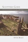 Scottish Gods: Religion in Modern Scotland 1900-2012