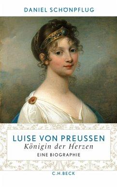 Luise von Preußen (eBook, ePUB) - Schönpflug, Daniel