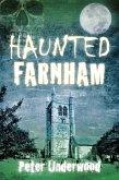 Haunted Farnham (eBook, ePUB)