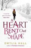 A Heart Bent Out of Shape (eBook, ePUB)