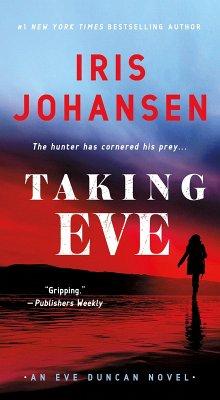 Taking Eve (eBook, ePUB) - Johansen, Iris