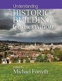 Understanding Historic Building Conservation (eBook, ePUB)