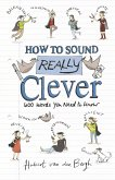 How to Sound Really Clever (eBook, ePUB)