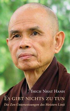 Es gibt nichts zu tun (eBook, ePUB) - Thich Nhat Hanh
