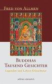 Buddhas Tausend Gesichter (eBook, ePUB)