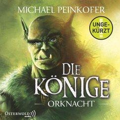 Orknacht / Die Könige Bd.1 (MP3-Download) - Peinkofer, Michael