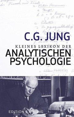 Kleines Lexikon der Analytischen Psychologie (eBook, ePUB) - Jung, C. G.